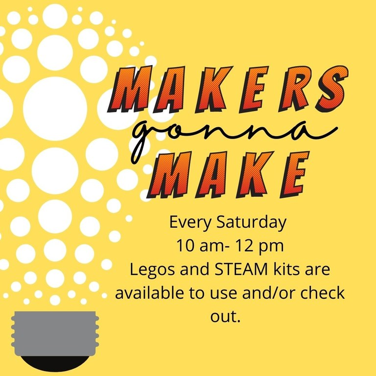 Makers Gonna Make Makerspace Club Poster.jpg